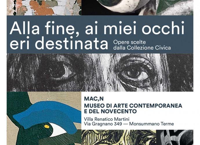 Locandina MACn Monsummano Terme mostra Alla fine ai miei occhi eri destinata
