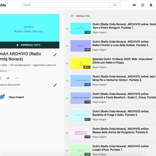 Riaperto ufficialmente il mio canale YouTube e pubblicato tutto l'archivio on-line del nostro programma OnArt